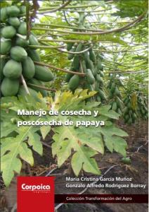 Cubierta para Manejo de cosecha y poscosecha de papaya
