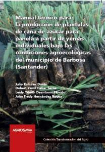 Cubierta para Manual técnico para la producción de plántulas de caña de azúcar para panela a partir de yemas individuales bajo las condiciones agroecológicas del municipio de Barbosa (Santander)