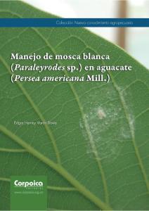 Cubierta para Manejo de mosca blanca (Paraleyrodes sp.) en aguacate (Persea americana Mill.)