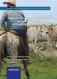 Cubierta para Adopción e impacto de los sistemas agropecuarios introducidos en la altillanura plana del Meta