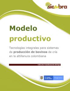 Cubierta para Tecnologías integrales para sistemas de producción de bovinos de cría en la  altillanura colombiana