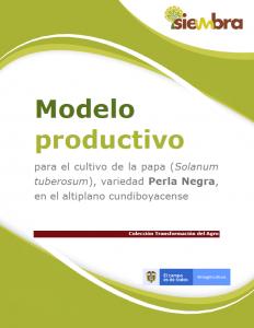 Cubierta para Modelo productivo para el cultivo de la papa (Solanum tuberosum), variedad Perla Negra, en el altiplano cundiboyacense