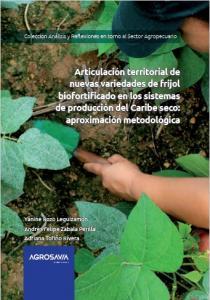 Cubierta para Articulación territorial de nuevas variedades de frijol biofortificado en los sistemas de producción del Caribe seco: aproximación metodológica