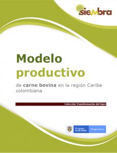 Cubierta para Modelo productivo de carne bovina en la región Caribe colombiana
