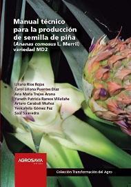 Cubierta para Manual técnico para la producción de semilla de piña (Ananas comosus L. Merril) variedad MD2